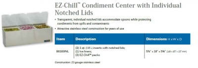 EZ-CHILL CONDIMENT CENTER WITH INDIVIDUAL NOTCHED LIDS