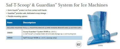 SAF-T-SCOOP & GUARDIAN SYSTEM FOR ICE MACHINES